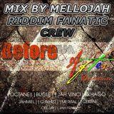 Before & After Riddim (Notnice 2014 ) Mix By MELLOJAH RIDDIM FANATIC CREW