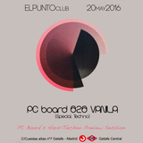 DJ PC Board - El Punto Club Fiestas '16 (Hard-Techno Preview)