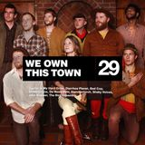 We Own This Town: Volume 29