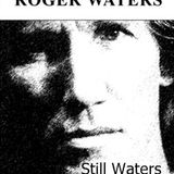 Still Waters a Roger Waters mix