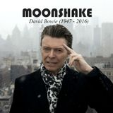 Moonshake IX: Starman (1947 - 2016)