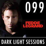 Fedde Le Grand - Dark Light Sessions 099