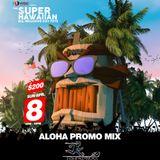 DJ Quixx - Aloha Promo Mix (2018)