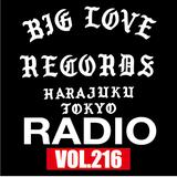 BIG LOVE RADIO vol.216 (Feb.23.2019)