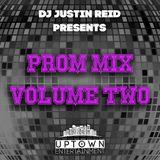 Uptown Entertainment | DJ Justin Reid - Prom Mix Volume Two