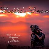 """""BUDDDHA'S DREAM"""" Chill & Lounge compilation"
