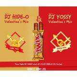 DJ HIDE-O & DJ Yossy VALENTINE MIX