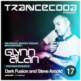 Trancecoda Podcast Episode 13 - Resident Special - Steve Arnold/Dark Fusion/Glynn Alan