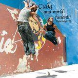 Cuba and world fusion!!!
