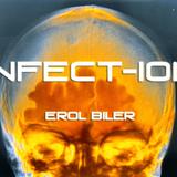 INFECT-ION -Mr.Biler