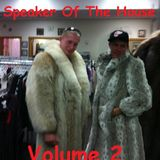 Speaker Of The House (Vol. 2)
