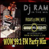 WOW 99.1 FM Party Mix 3 of 4 - DJ RAM 11-12-14