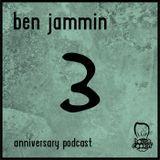 Ben Jammin - Anniversary Podcast I