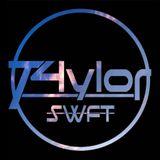 T4ylor SWFT - Future House EP1