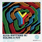 Alga-Rhythms w/ Szajna & Foy 1st June 2017