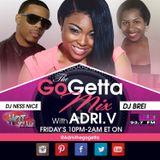 The Go Getta Mix With ADRI.V The Go Getta On WBLK With DJ Brei  9.25.2015