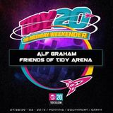 Tidy 20 Weekender Friends Of Tidy Arena