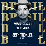 Seth Troxler @ Boiler Room Salvador, Brasil - 10 May 2017