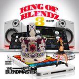 King of Blendz The Return 3
