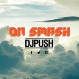 DJ PUSH - ON SMASH
