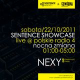 NEXY @ SENTENCE SHOWCASE (Polish Radio Four, 22/10/2011) [NEXY Stream 003]