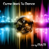 Come Back To Dance