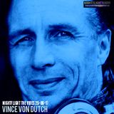 Vince Von Dutch - Nightflight The Vibes 25-06-17