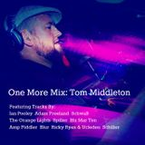 One More Mix: Tom Middleton