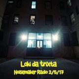 Loki @datrixta live on Noisemaker Radio 2/5/17
