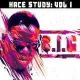 Kace Study Volume I: Notorious B.I.G
