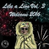 Like a Lion Vol. 3 - Welcome 2016