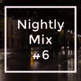 Nightly Mix #6 | Mesto | Curbi