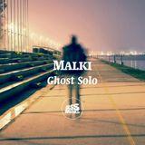 Malki - Ghost Solo