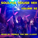 Soulful House Mix Volume 52