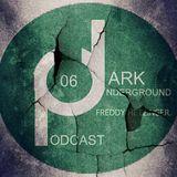 Dark Underground Podcast 006 - Freddy Hetzinger