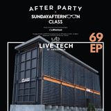 SUNDAY AFTERNOON X LIVETECH69