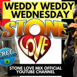 Stone Love - 2018-06-13-Weddy Wednesday Mix