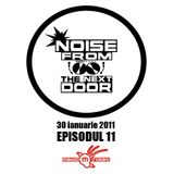 "Noise from The NextDoor - episodul 11 (Editie Speciala ""The Prodigy"")"
