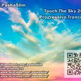 Dj PashaSlim - Touch the Sky 2013