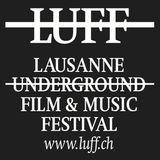 LUFF - Lausanne Underground Film & Music Festival - 15 oct. 2012