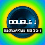 Double J's Nuggets Of Power - Best Of 2018