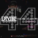 DJ Vibe Episode #44: The Mix Collection Podcast Series