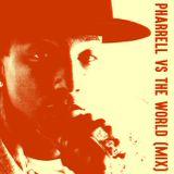 Pharrell Vs The World (Mix)