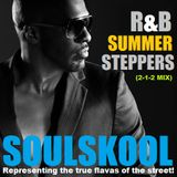 SUMMER 'R&B' STEPPERS (2-1-2 mix) Feat: Rell, Ryan Leslie, Detrick Haddon, J.Hardsoul, Steve Huff..