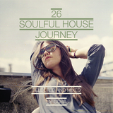 Soulful House Journey 26