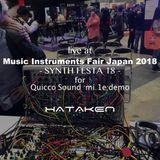 HATAKEN - Live at 楽器フェア2018 -mi.1e demo stage-