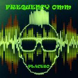 Placebo- Frequency Omm