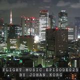 Flight Music Episode 025 by Johan Korg