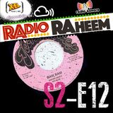 Radio Raheem S2-E12 Radiography #5 Bam Bam (30 Novembre 2017)
