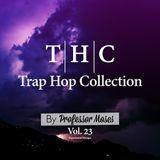 T.H.C. Trap Hop Collection Vol. 23